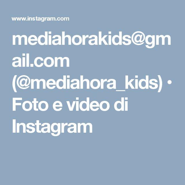 mediahorakids@gmail.com (@mediahora_kids) • Foto e video di Instagram