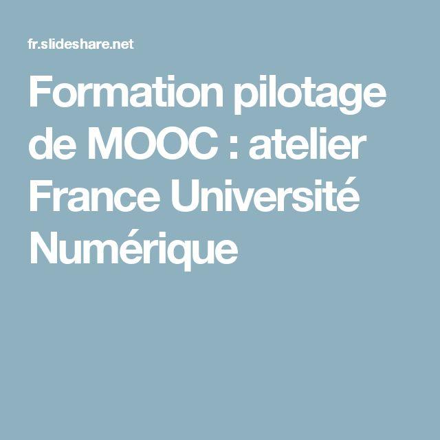 Formation pilotage de MOOC : atelier France Université Numérique