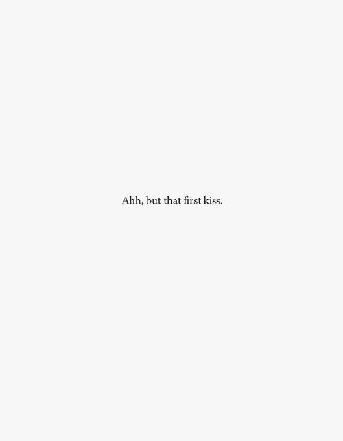 Sí, pero ese primer beso