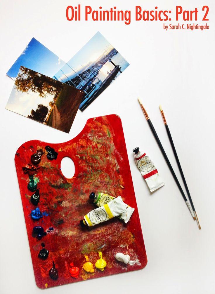 Sarah Croft Nightingale Art: Oil Painting Basics: Part 2   Getting Started & Setting Up