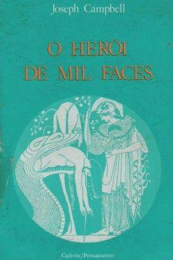 Download O Heroi de Mil Faces - Joseph Campbell  em ePUB mobi e PDF