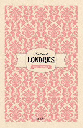 Un tea time à Londres: Des villes et des recettes de Laure Sirieix http://www.amazon.fr/dp/2012387527/ref=cm_sw_r_pi_dp_zxcjub1ZC08N3