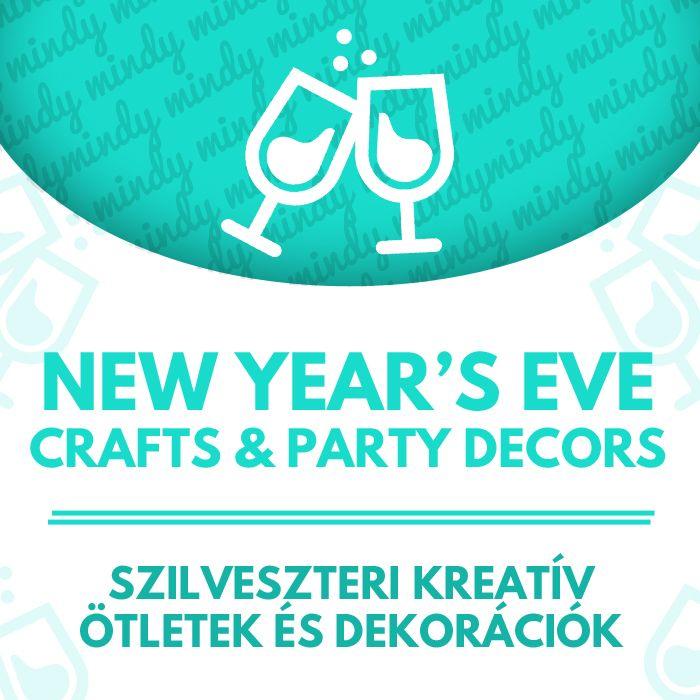 New Year's Eve related craft tutorials (DIY New Year's Eve party decorations, New Year's Eve crafts for kids)  // Szilveszterrel kapcsolatos kreatív ötletek és dekorációk (újévi ételek, szilveszteri házibuli dekoráció, Szilveszteri kreatív ötletek gyerekeknek)