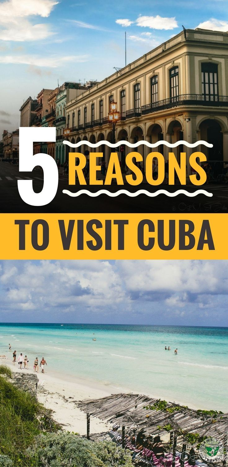 Is Cuba on your bucket list? Here are 5 reasons you should visit Cuba, including the beautiful beaches and the interesting architecture.