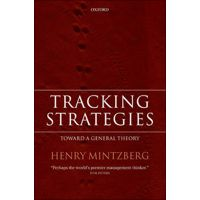 Tracking Strategies: Toward a General Theory by Henry Mintzberg