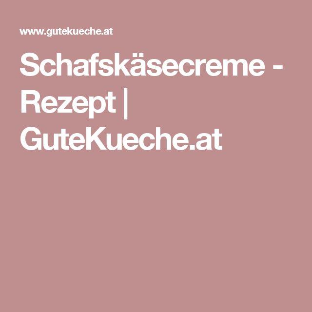 Schafskäsecreme - Rezept | GuteKueche.at