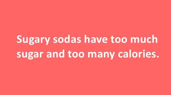 #Sugary #sodas have too much #sugar and too #many #calories.