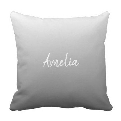 Add a name Ombre gradient grey Throw Pillow - simple clear clean design style unique diy