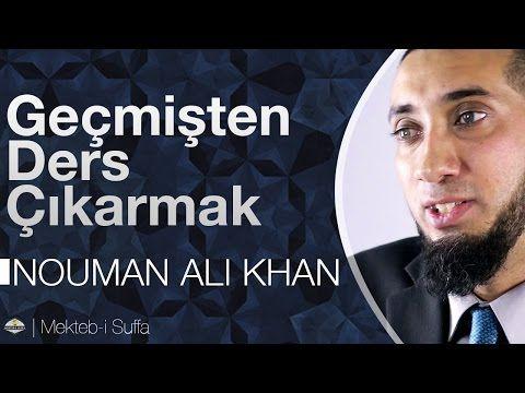Geçmişten Ders Çıkarmak - Nouman Ali Khan