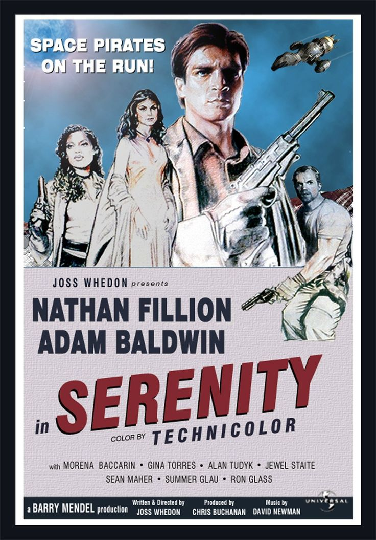 Serenity (2005) - The crew of the ship Serenity tries to evade an assassin sent to recapture one of their number who is telepathic ~ Retro-Style movie poster