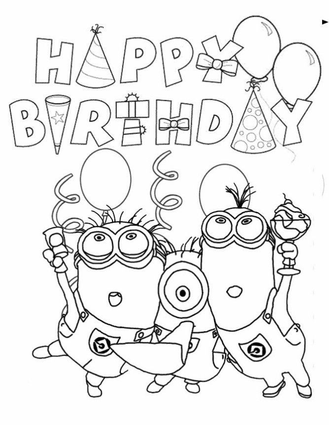 Happy Birthday Coloring Pages Happy Birthday Coloring Pages Birthday Coloring Pages Minions Coloring Pages