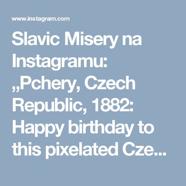 """Slavic Misery na Instagramu: """"Pchery, Czech Republic, 1882: Happy birthday to this pixelated Czech chess grandmaster! That's Oldřich Duras that is!…"""""""