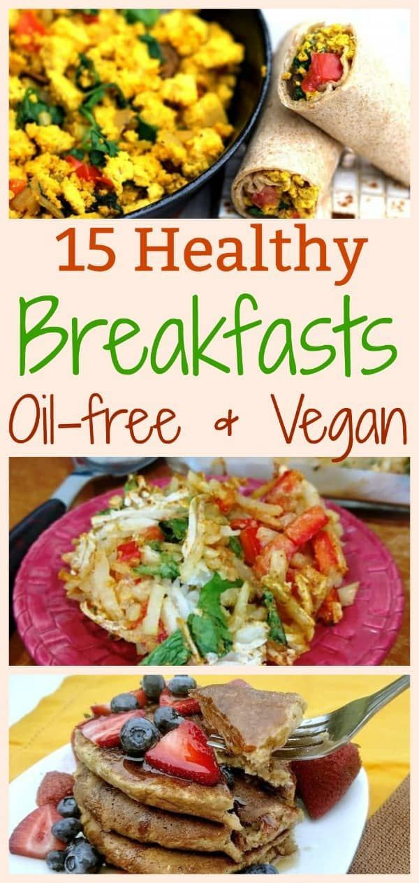 17 Healthy Vegan Breakfast Ideas Plant Based Recipes Breakfast Healthy Vegan Breakfast Healthy Bacon Recipes