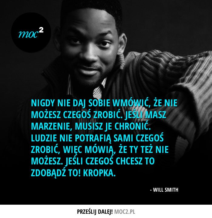 #cytaty #motywacja #quotes #inspiration #motivation #dreams #WillSmith