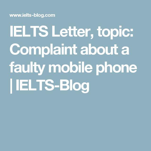 IELTS Letter, topic: Complaint about a faulty mobile phone | IELTS-Blog