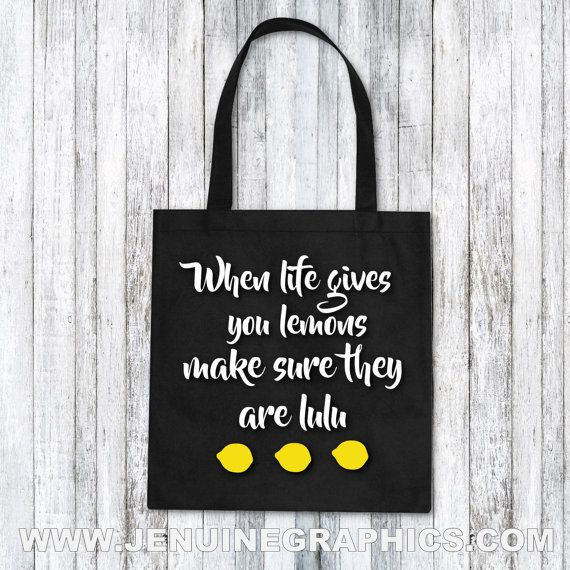 Tote Bag when life gives you lemons make sure by JenuineGraphics