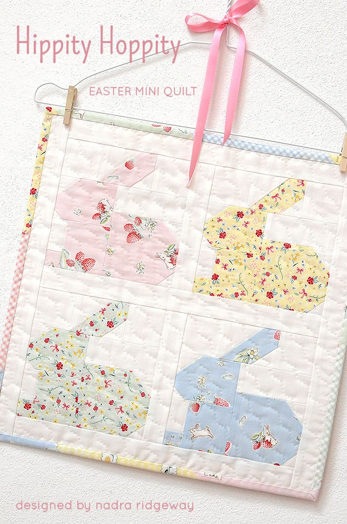 Hippity Hoppity Mini Quilt Pattern by Nadra Ridgeway of ellis & higgs