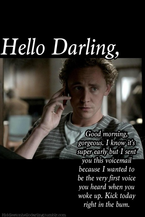 I Love You Man Voicemail Quote : ... Love Quotes, Darling Hiddles, Funny, Voicemail, Good Morning, Hey Ryan