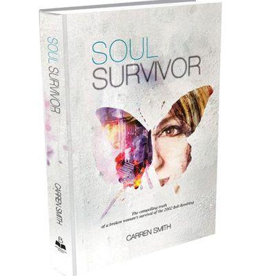 Soul Survivor by Carren Smith - The compelling truth of a broken woman survival of the 2002 Bali Bombings. http://www.twenty8.com/online-store/books/soul-survivor