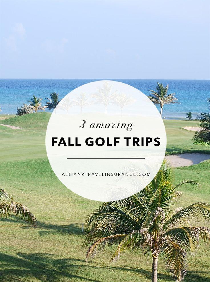 3 amazing fall golf trips