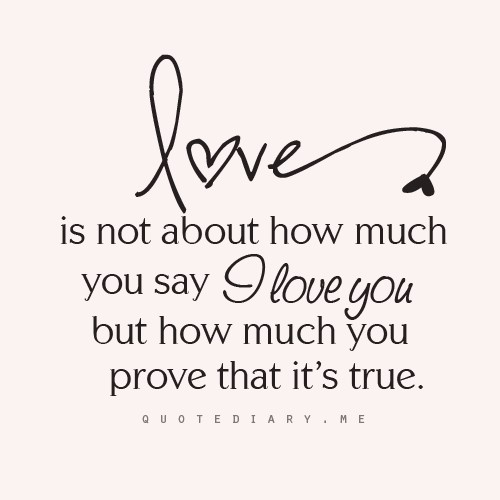 ♥ So true....And I'd say I'm pretty loved by a great guy! :)