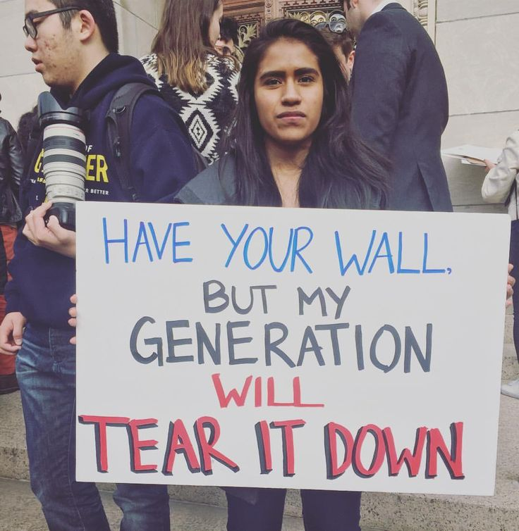 """""""Have your wall, but my generation will tear it down,"""" c. 2016. Photo credit: Does anyone know where this picture was taken or who took it?"""