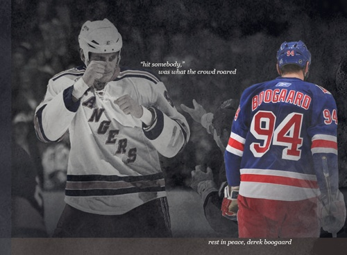 Derek Boogaard...Love that I got to see his final game in Minnesota even if he was a Ranger