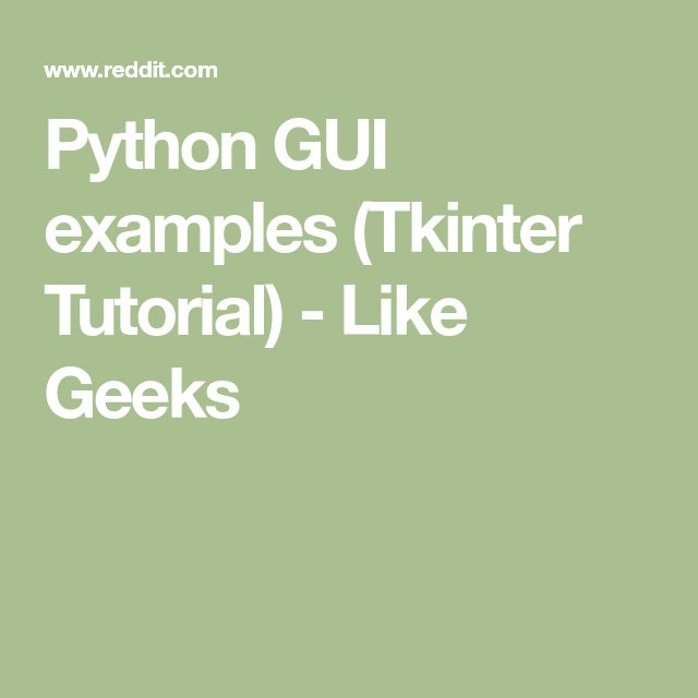 Python GUI examples (Tkinter Tutorial) - Like Geeks