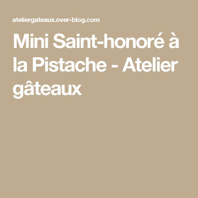 Sablés Khamssa Au Chocolat: Mini Saint-honoré à La Pistache