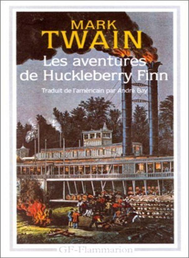 """Les Aventures de Huckleberry Finn"" de Mark Twain (1884)"