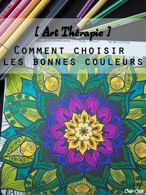 Art Thérapie - Choisir les bonnes couleurs - Crik+Crak