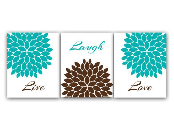 Home Decor Wall Art, Live Laugh Love, Turquoise Wall Art, Flower Burst  Bathroom Wall Decor, Aqua and Brown Bedroom Wall Art - - Best 25+ Teal Brown Bedrooms Ideas On Pinterest Blue Color