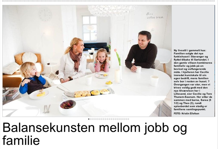 Five pages from us and our home in the regional newspaper, about work-/life balance: http://bit.ly/HHJR5S