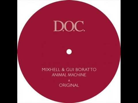 Gui Boratto & MixHell - Animal Machine (Salazar Knox Remix)