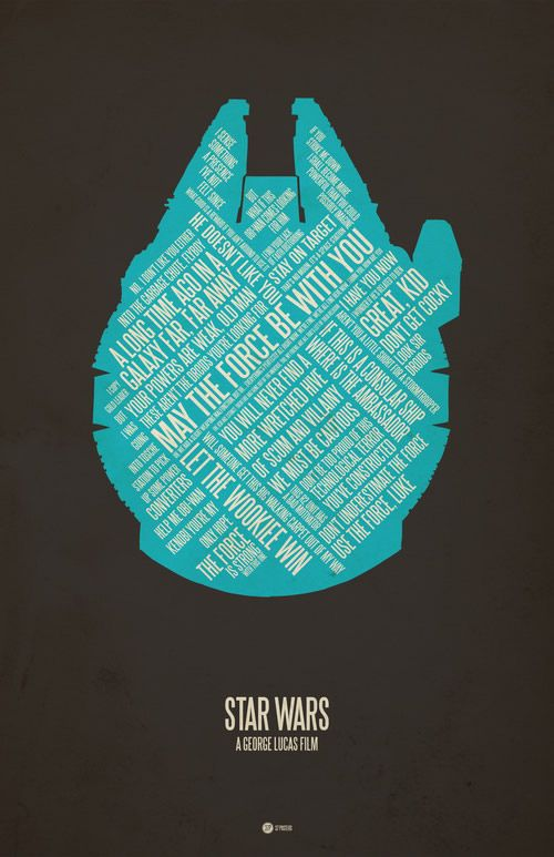 Jerod Gibson  Star Wars: Minimalist Movie Posters, Posters Prints, Millennium Falcons, Typography Posters, Stars War Quotes, Star Wars, Quotes Posters, Movie Quotes, Starwars