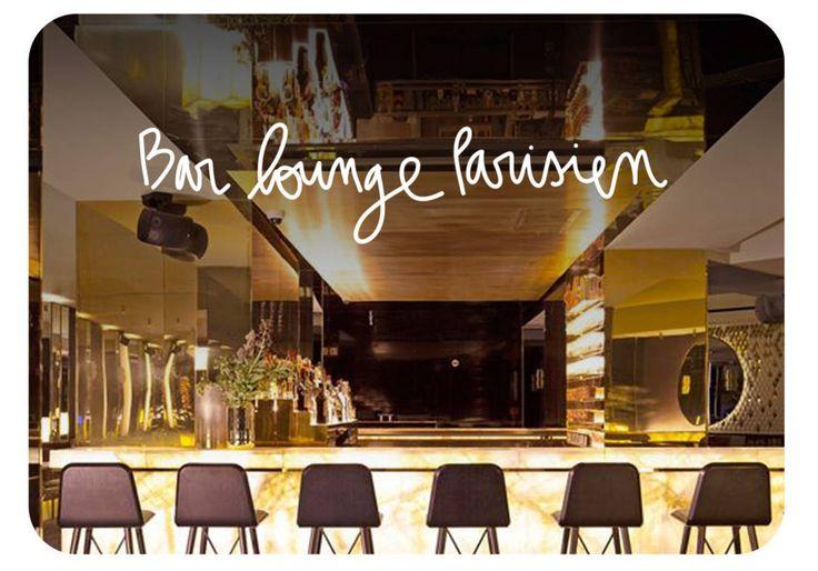 Bar lounge Paris: les meilleures adresses bars lounge à Paris. - Elle