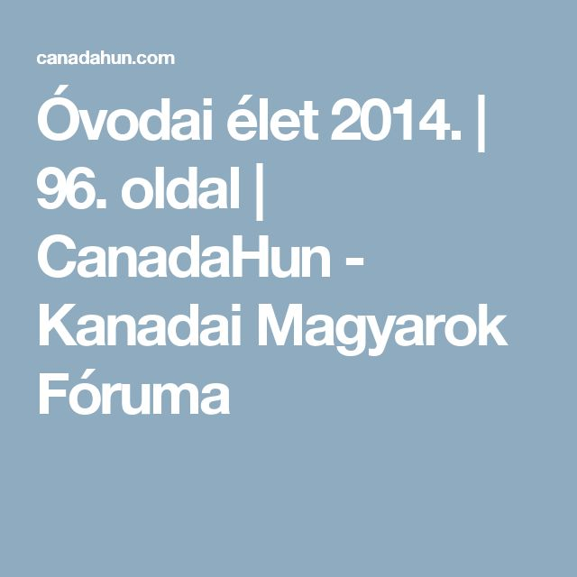 Óvodai élet 2014. | 96. oldal | CanadaHun - Kanadai Magyarok Fóruma