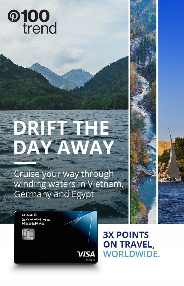 For your next vacation, try taking a winding tour down the rivers of destinations like Vietnam, Germany and Egypt. Explore more with Chase Sapphire Reserve and earn 3X points on travel and dining, worldwide.