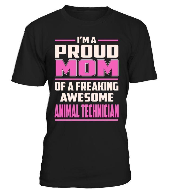 Animal Technician Proud MOM Job Title T-Shirt #AnimalTechnician