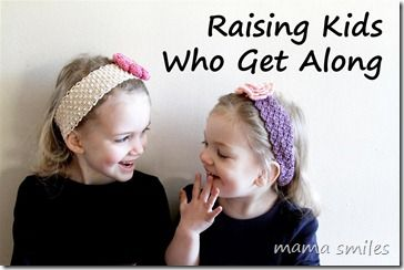 Great tips not only for raising kids who get along, but for life in general!