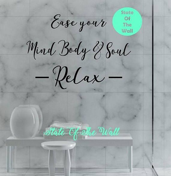 Ease your mind body and soul Relax Wall Decal Quote Vinyl