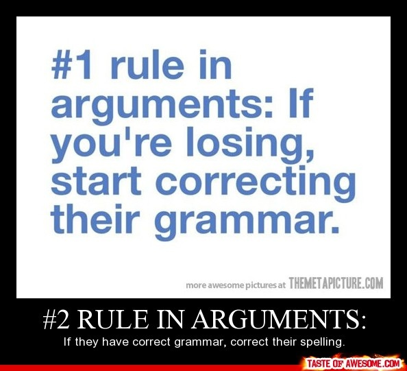 funny: Laughing, Time, Arguments, It Work, Quotes, So True, Things, Funnies Stuff, Grammar