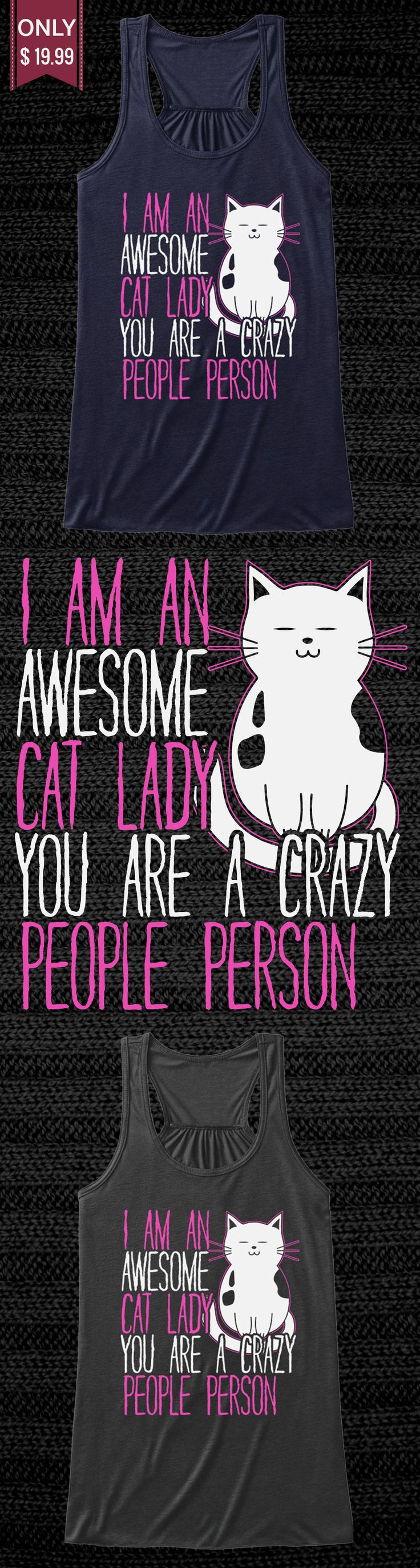 Awesome Cat Lady - Check out this Limited Edition Tank Tops and T-Shirt! You will not find anywhere else. Available in other colors too. Not sold in stores! Grab yours or gift it to a friend, you will both love it