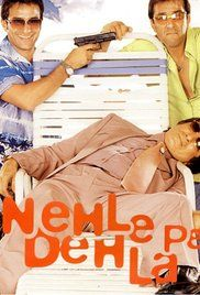 Nehle Pe Dehla 2007 Watch Online Hd. After the passing away of her parents, wealthy Pooja Sahni lives with her paternal uncle, Balram, and both of them operate a five-star Hotel, with plans to open buy another one in Goa. ...