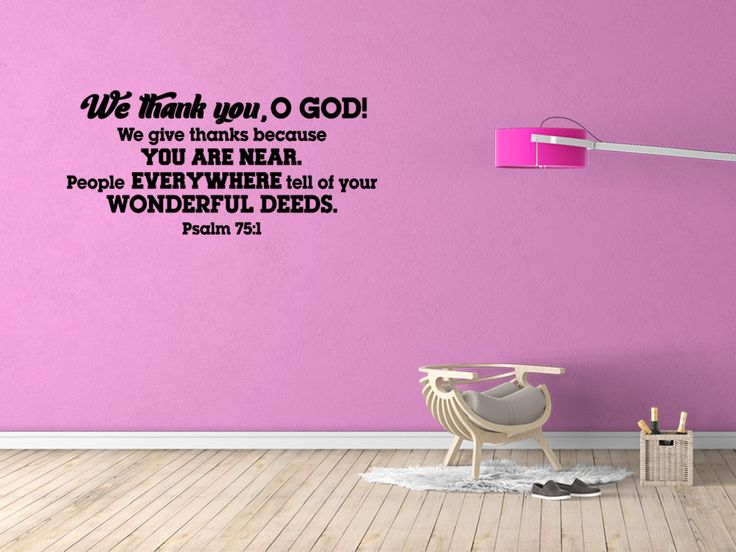 We Thank You, O God! Psalm 75:1 Bible Decal