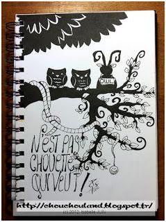 Chouchou Land: ART JOURNAL - Chouette