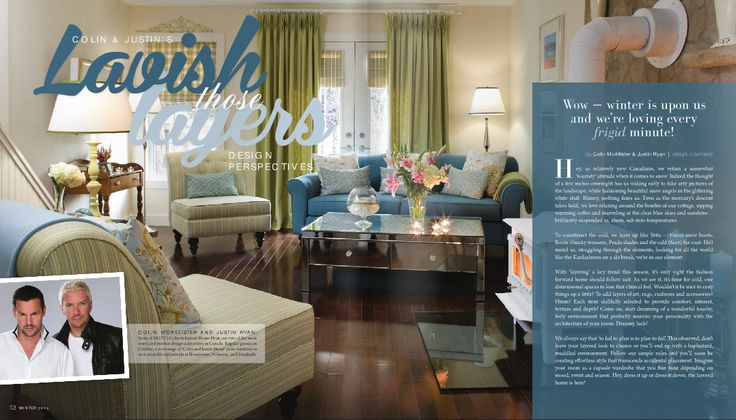 LAVISH those LAYERS by Colin and Justin inside NICHE Winter issue.  Read online here: http://www.nichemagazine.ca/digital-editions/winter-2014/
