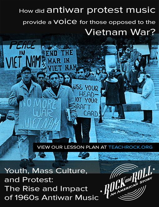 """A new lesson plan has been added to teachrock.org! """"Youth, Mass Culture, and Protest: The Rise and Impact of 1960s Antiwar Music"""" is available now. This lesson explores the ways in which antiwar sentiment was put to music during the Vietnam conflict.   View the lesson here: http://teachrock.org/lesson/youth-mass-culture-and-protest-the-rise-and-impact-of-1960s-antiwar-music/"""