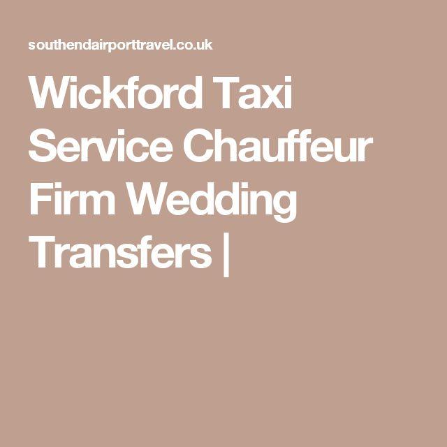 Wickford Taxi Service Chauffeur Firm  Wedding Transfers |
