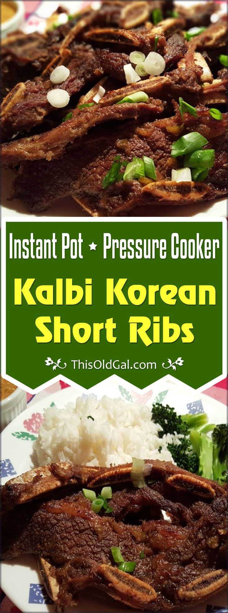 Pressure Cooker Kalbi Korean Short Ribs are so yummy when cooked in a Pressure Cooker. via @thisoldgalcooks